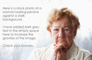 Add a bit of dark grey text to a stock photo of an older person to make your message seem more important