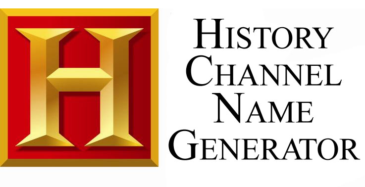 History-Channel-Name-Generator