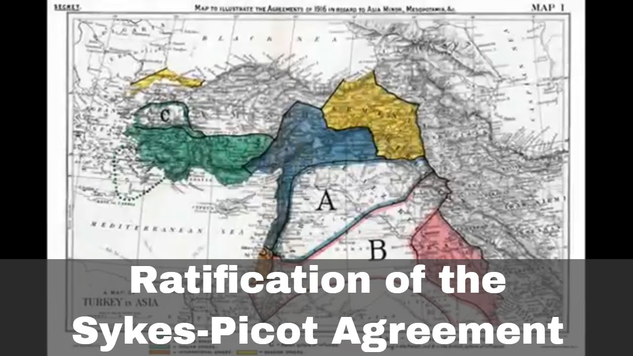 Causes And Effects Of The Sykes Picot Agreement History Revision